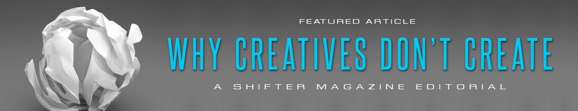 Why creatives don't create